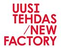 Uusi Tehdas / New Factory